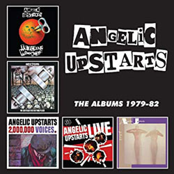 angelicupstarts-thealbums1979-82 s